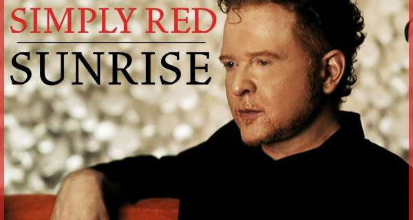 Sunrise - Simply Red
